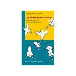Bücher: Das brennt mir auf der Seele  von Reiner Andreas Neuschäfer