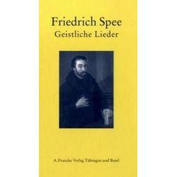 Bücher: Geistliche Lieder  von Friedrich Spee
