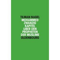 Bücher: Mohammed  von Tilman Nagel