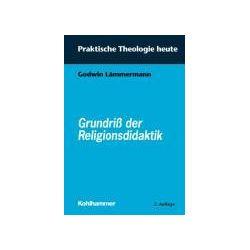 Bücher: Grundriß der Religionsdidaktik  von Godwin Lämmermann