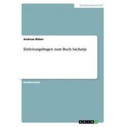 Bücher: Einleitungsfragen zum Buch Sacharja  von Andreas Weber