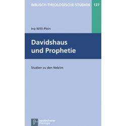Bücher: Davidshaus und Prophetie  von Ina Willi-Plein