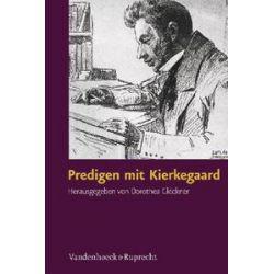 Bücher: Predigen mit Kierkegaard