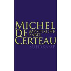 Bücher: Mystische Fabel  von Michel de Certeau