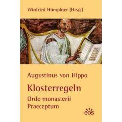 Bücher: Augustinus von Hippo: Klosterregeln - Ordo monasterii Praeceptum  von Augustinus Hippo