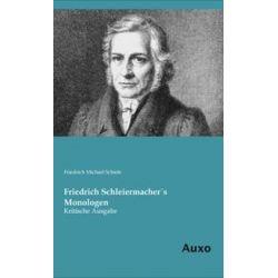 Bücher: Friedrich Schleiermacher´s Monologen  von Friedrich Michael Schiele