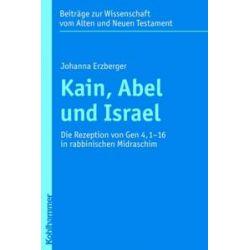 Bücher: Kain, Abel und Israel  von Johanna Erzberger