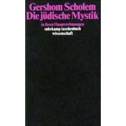 Bücher: Die jüdische Mystik in ihren Hauptströmungen  von Gershom Scholem