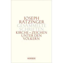 Bücher: Gesammelte Schriften Band 8/1. Kirche - Zeichen unter den Völkern  von Joseph Ratzinger