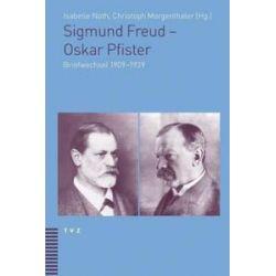 Bücher: Sigmund Freud - Oskar Pfister  von Oskar Pfister, Sigmund Freud