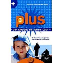 Bücher: Plus 3: Von Nikolaus bis Johnny Cash  von Thomas Kretzschmar