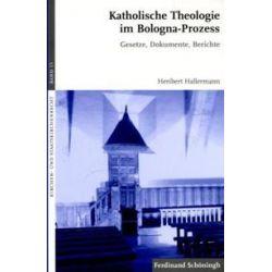 Bücher: Katholische Theologie im Bologna-Prozess  von Heribert Hallermann