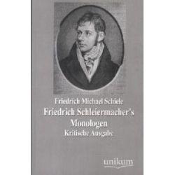 Bücher: Friedrich Schleiermacher's Monologen  von Friedrich Michael Schiele