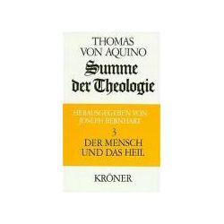 Bücher: Summe der Theologie III. Der Mensch und das Heil  von Thomas Aquin