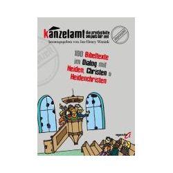 Bücher: Kanzelamt - Die Predigthilfe am Puls der Zeit  von Jan-Henry Wanink
