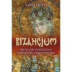 Bizancjum - Judith Herrin