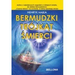 Bermudzki trójkąt śmierci - Henryk Mąka