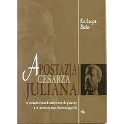 Apostazja cesarza Juliana w świadectwach - L Bielas