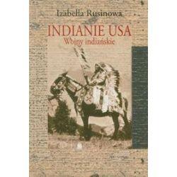 Indianie USA - Izabella Rusinowa
