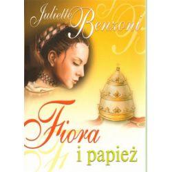 Fiora i papież - Juliette Benzoni