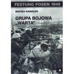 Grupa bojowa Warta - Maciej Karalus