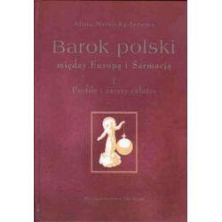 Barok polski między Europa i Sarmacją - Alina Nowicka-Jeżowa