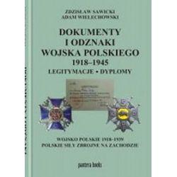Dokumenty i odznaki Wojska Polskiego - Zdzisław Sawicki, Adam Wielechowski