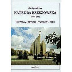 Katedra Rzeszowska 1977-2002 - Grażyna Ryba