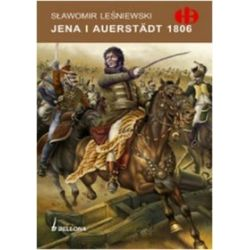 Jena i Auerstädt 1806 - Sławomir Leśniewski