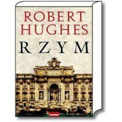Rzym - Robert Hughes
