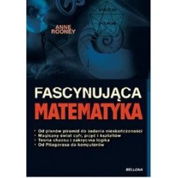 Fascynująca matematyka - Anne Rooney