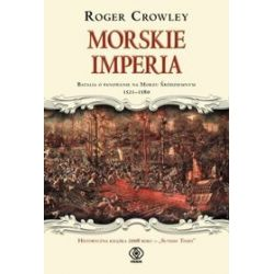 Morskie imperia - Roger Crowley