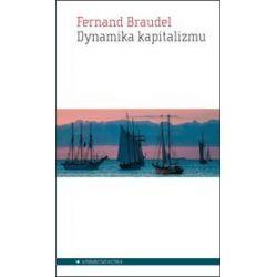 Dynamika kapitalizmu - Fernand Braudel