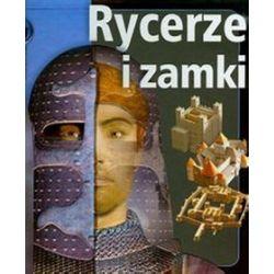 Rycerze i zamki z bliska