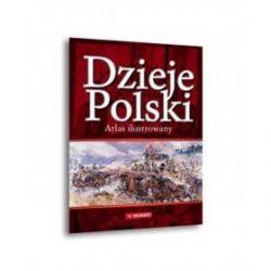 Dzieje polski. Atlas ilustrowany