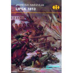 Lipsk 1813 - Jadwiga Nadzieja
