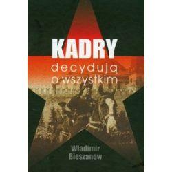 Kadry decydują o wszystkim - Władimir Bieszanow