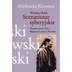 Scenariusze syberyjskie - Wiesław Helak