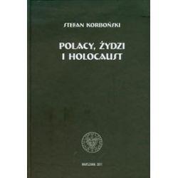 Polacy Żydzi i holokaust - Stefan Korboński
