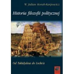 Historia filozofii politycznej - W. Julian Korab-Karpowicz