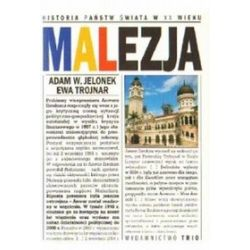 Malezja. HPŚ w XX wieku - Adam Jelonek