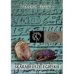 Skarabeusze Egipskie - Joachim Śliwa
