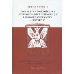 Polski ruch wolnościowy - Artur Trudzik