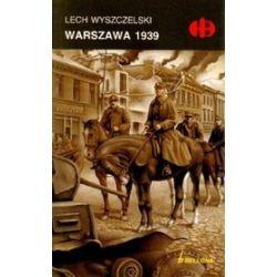 Warszawa 1939 - Lech Wyszczelski