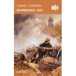 Warszawa 1831 - Tomasz Strzeżek