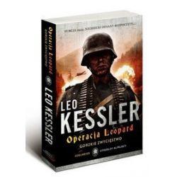 Operacja Leopard. Gorzkie zwycięstwo - Leo Kessler