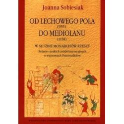 Od Lechowego Pola do Mediolany - Joanna Sobiesiak