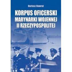 Korpus oficerski marynarki wojennej II Rzeczypospolitej - Dariusz Nawrot