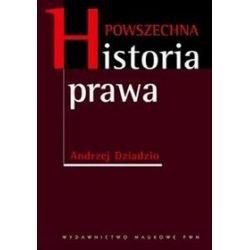 Powszechna historia prawa - Andrzej Dziadzio