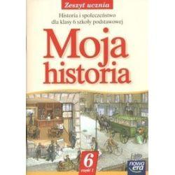 Historia. Moja historia - zeszyt ucznia, część 1, klasa 6, szkoła podstawowa - Mariusz Kliszewski, Aleksandra Marcinko